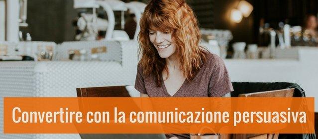 La communication persuasive sur le web : écrire des contenus qui convertissent