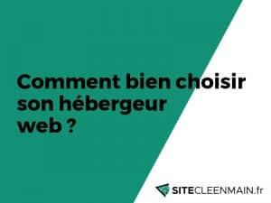 Comment bien choisir son hébergeur web?